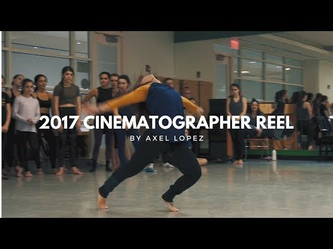 Axel Lopez Cinematographer/Director/Editor Reel | 2017 | 4Ward Productions