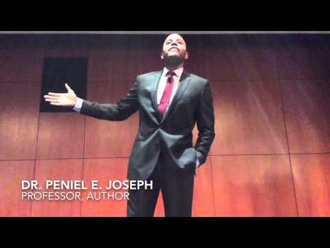 """From Civil Right to Black Lives Matter"": Dr. Peniel E. Joseph"