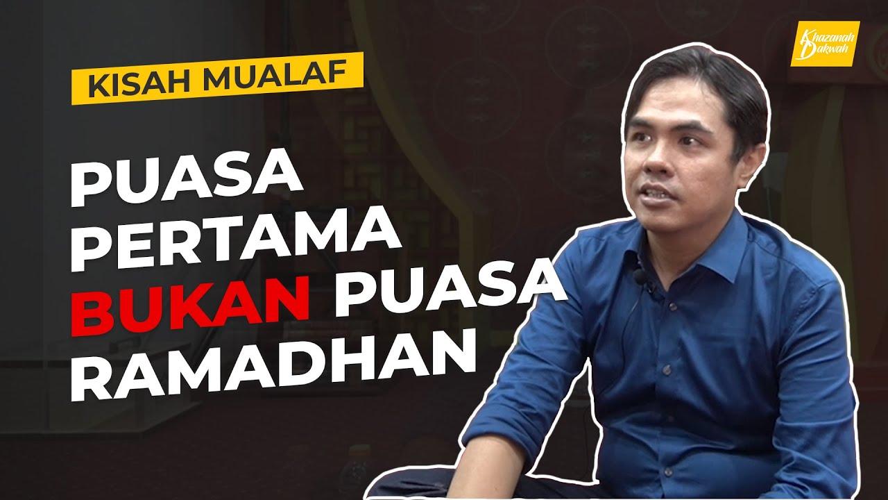 Kisah Mualaf Mengharukan : Puasa Pertama Saya Bukan Puasa Ramadhan