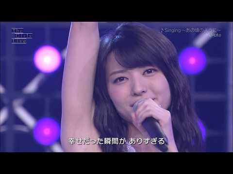 °C-ute - Singing ~Ano Koro no You ni~ (The Girls Live)
