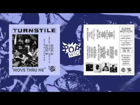 Turnstile - Come Back For More