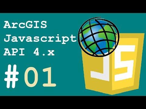 ArcGIS Javascript API #esrijs 4.x - 01 - Getting Started