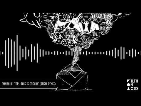 Emmanuel Top - This Is Cocaine (Regal Remix)