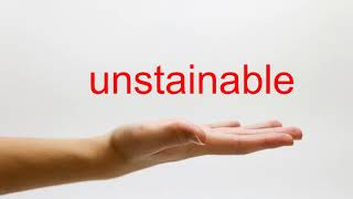 How to Pronounce unstainable - American English