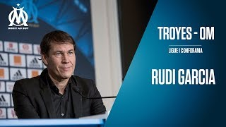 Troyes – OM | La conférence de Rudi Garcia