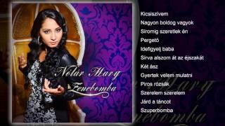 Download Nótár Mary - Zenebomba (teljes album)
