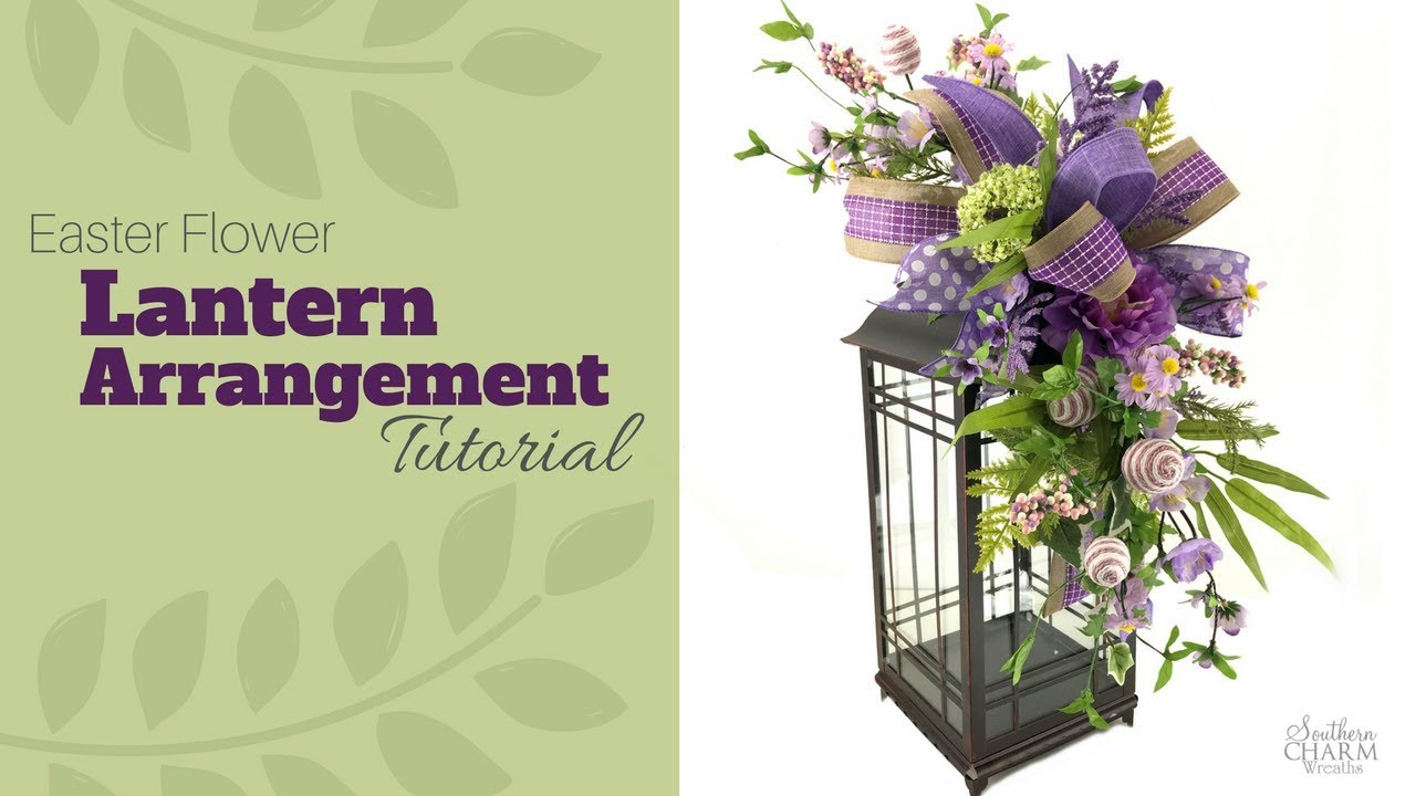 Easter lantern flower arrangement tutorial swag