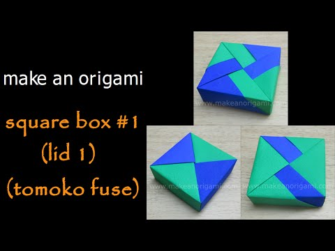 Make An Origami Square Box #1 (Lid 1) (Tomoko Fuse)