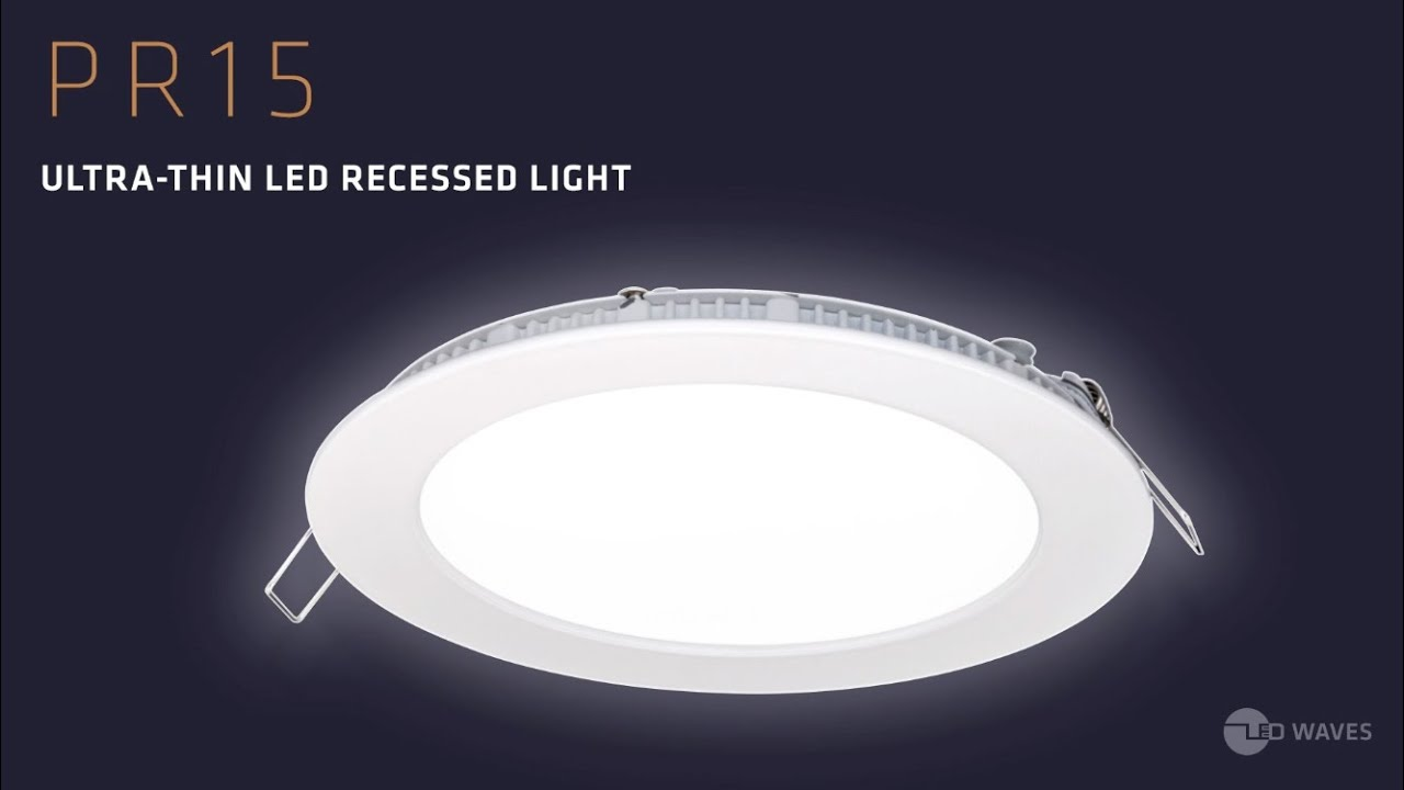 PR15 Ultra-Thin LED Recessed Dimmable Kit - Installation - YouTube