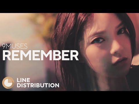 9MUSES - Remember (Line Distribution)