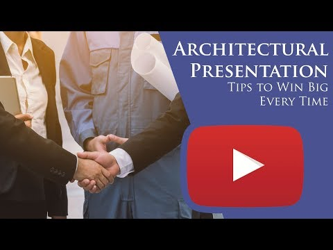 Architecture Presentation Tips to Win Big Every Time