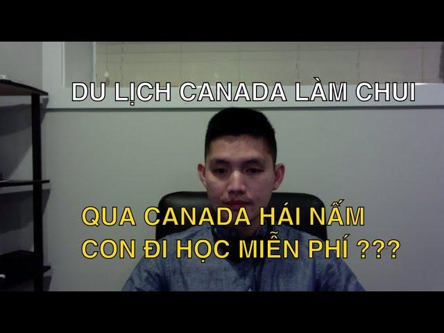 QUA CANADA HÁI NẤM, CON ĐI HỌC MIỄN PHÍ - DU LỊCH ĐI LÀM CHUI | Quang Lê TV
