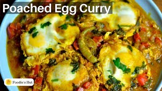 Poached Egg curry Indian Style / Egg Drop Curry Recipe by Foodie's Hut #0214
