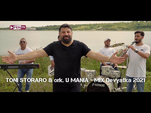 TONI STORARO & ork. U MANIA - MIX Devyatka 2021 / ТОНИ СТОРАРО & орк. U MANIA - Микс девятка 2021