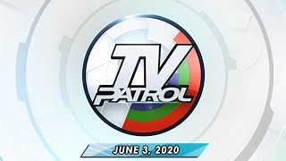 Replay: TV Patrol (June 3, 2020) Full Episode