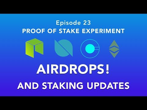 Proof of stake experiement episode 23 - Airdrops and updates! - Free coins if you hold NEO or ETC