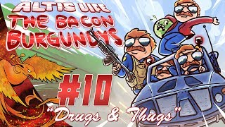 "Arma 3: Altis Life Cops │ The Bacon Burgundys │ Part 10 │ ""Drugs & Thugs"""