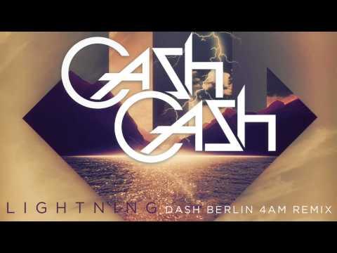 Cash Cash - Lightning ft John Rzeznik (Dash Berlin 4AM Remix)