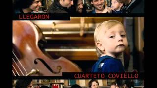 "09 - De Barro - CUARTETO COVIELLO + Guyot - ""Llegaron"" (2013)"