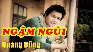Ngậm Ngùi - Quang Dũng | Trữ Tình Phạm Duy Hay