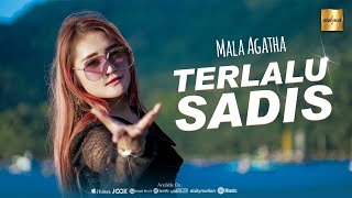 Download Mala Agatha - Terlalu Sadis (Official Music Video)
