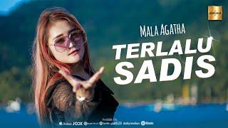 Mala Agatha - Terlalu Sadis (Official Music Video)
