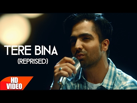 Thumbnail: Tere Bina (Reprised) | Harrdy Sandhu | Mahi NRI | Releasing on 10th Feb | Latest Punjabi Song 2017