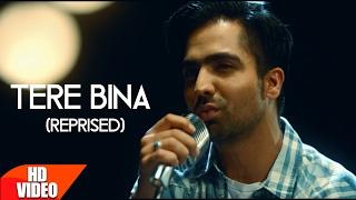 Tere Bina (Reprised) | Harrdy Sandhu | Mahi NRI | Releasing on 10th Feb | Latest Punjabi Song 2017 thumbnail