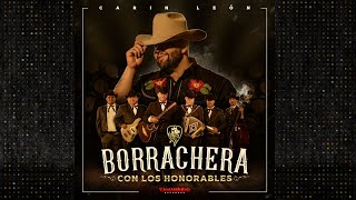 Carin Leon Borrachera Con Los Honorables (Disco Completo)