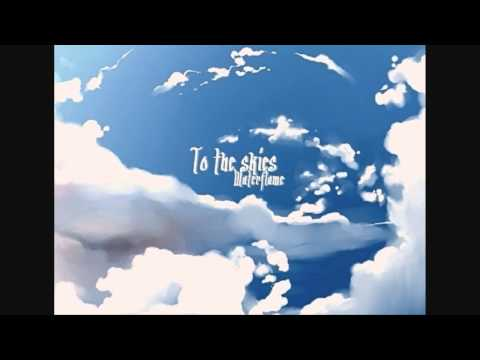 Waterflame - To the skies (HD)