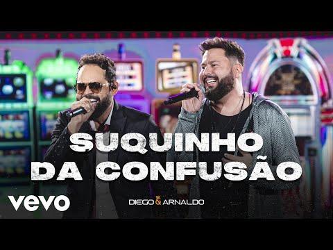 Diego & Arnaldo – Suquinho da Confusão