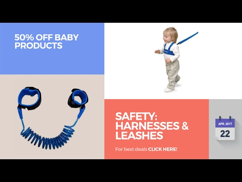 Safety: Harnesses & Leashes 50% Off Baby Products