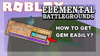 IT'S TIME EXPLAIN HOW I GOT LOT OF GEMS IN THIS GAME? Champ de bataille élémentaire de Roblox