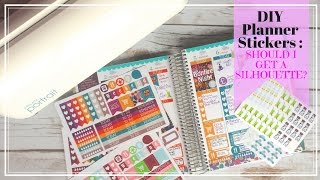 DIY Planner Stickers: Should I get a Silhouette?