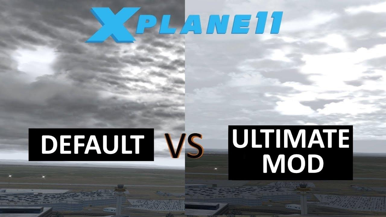 X Plane 11 - Default vs Ultimate Mod 1.5 Clouds - You ...