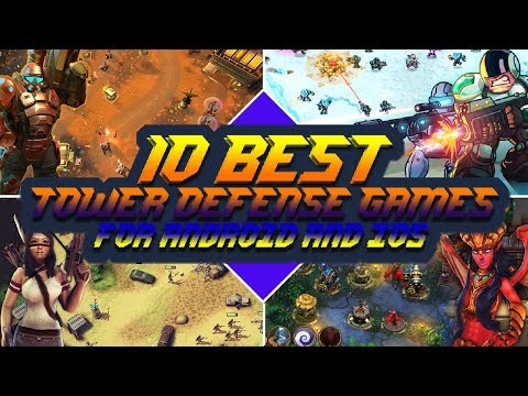 10 Best Tower Defense Games For Android And IOS