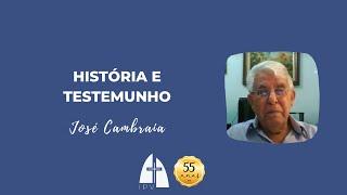 História e Testemunho por José Cambraia