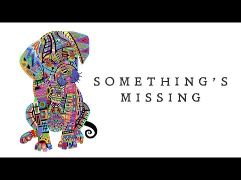 Sheppard - Something's Missing (Lyric Video)