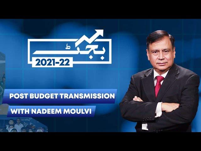 Post Budget Transmission With Nadeem Moulvi