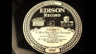 It Was Only A Sun Shower, B.A.Rolfe an his Palais D