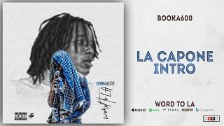 Booka600 - LA Capone Intro (Word To LA)