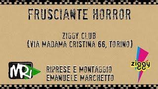 """""""Frusciante Horror"""" allo Ziggy Club di Torino"""