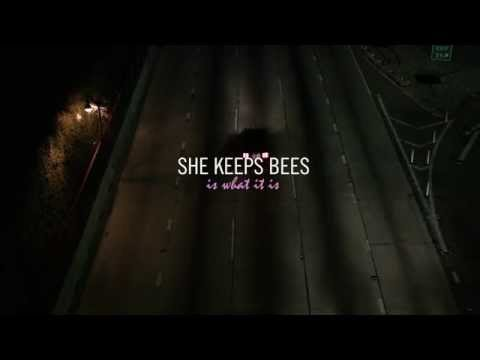 She Keeps Bees - Is What It Is