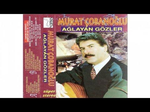 Murat Çobanoğlu - Getir Bu Yaramı Sar Ağır Ağır
