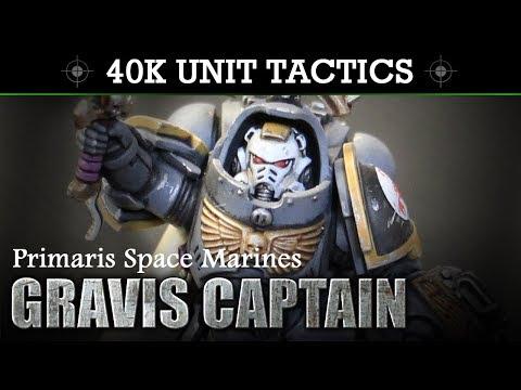 Primaris Space Marines Captain in Gravis Armour Tactics & Unit Showcase | HD