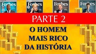 DICA DO HOMEM MAIS RICO (Parte 2)
