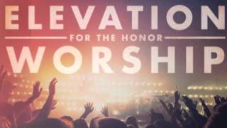 Exalted One by Elevation Worship