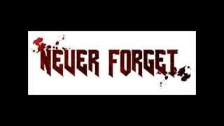 Watch Never Forget Come Alive video