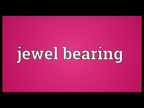 Jewel bearing Meaning