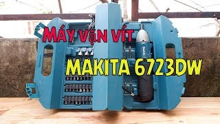 Đập hộp máy bắt vít cầm tay Makita 6723DW 4.8V, may van vit 2018